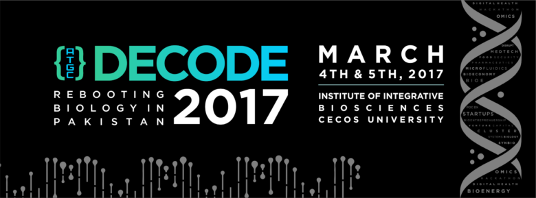DECODE - Pakistan's first Ever Bio-hackathon